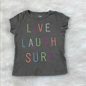 Baby Girl Live Laugh Surf Short T-shirt 12 months